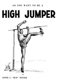 So You Want To Be A High Jumper