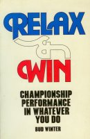 Relax and Win: Championship Performance in Whatever You Do
