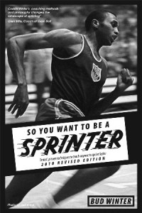 So You Want to be a Sprinter